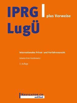 IPRG/LugÜ plus Verweise von Kren Kostkiewicz,  Jolanta