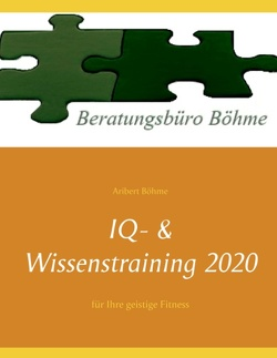 IQ- & Wissenstraining 2020 von Böhme,  Aribert