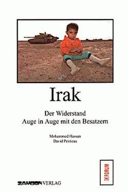 Irak – Der Widerstand von Bellini,  Anna, Hassan,  Mohammed, Koch,  Ronald, Pestieau,  David, Zambon,  Giuseppe