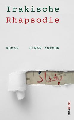 Irakische Rhapsodie von Antoon,  Sinan, Fähndrich,  Hartmut, Fierz,  Jinan