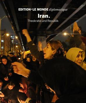 Iran von Buitenhuis,  Adolf, D'Aprile,  Dorothée, Le Monde diplomatique, Nirumand,  Bahman