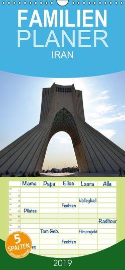 IRAN 2019 – Familienplaner hoch (Wandkalender 2019 , 21 cm x 45 cm, hoch) von Weyer,  Oliver