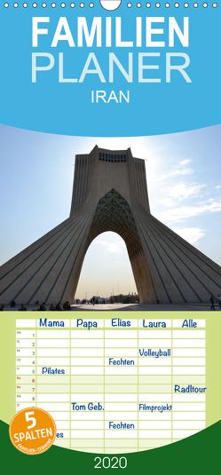IRAN 2020 – Familienplaner hoch (Wandkalender 2020 , 21 cm x 45 cm, hoch) von Weyer,  Oliver
