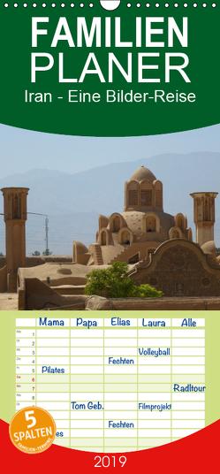 Iran – Eine Bilder-Reise – Familienplaner hoch (Wandkalender 2019 , 21 cm x 45 cm, hoch) von Heinrich,  Sebastian