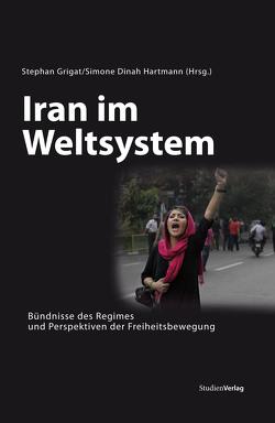 Iran im Weltsystem von Grigat,  Stephan, Hartmann,  Simone Dinah