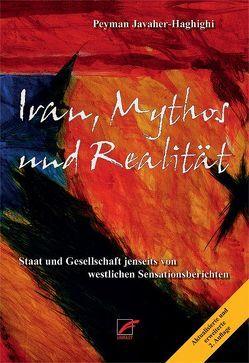 Iran, Mythos und Realität von Javaher-Haghighi,  Peyman