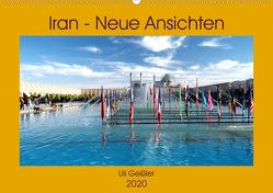 Iran – Neue Ansichten (Wandkalender 2020 DIN A2 quer) von Geißler,  Uli