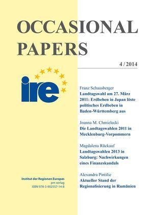 IRE Occasional Papers 4/2014 von Chmielecki,  Joanna M., Magdalena,  Rückauf, Pintilie,  Alexandra, Schausberger,  Franz
