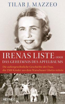 Irenas Liste oder Das Geheimnis des Apfelbaums von Mazzeo,  Tilar J., Schmalen,  Elisabeth