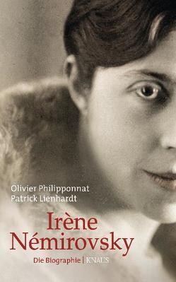 Irène Némirovsky von Lienhardt,  Patrick, Moldenhauer,  Eva, Philipponnat,  Olivier