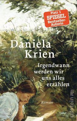 Irgendwann werden wir uns alles erzählen von Krien,  Daniela