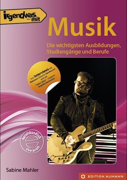 Irgendwas mit Musik von Aumann,  Ulrich, Mahler,  Sabine
