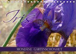 Iris – mondäne Gartenschönheit (Tischkalender 2019 DIN A5 quer) von B-B Müller,  Christine