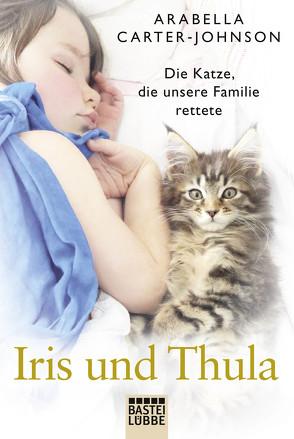 Iris und Thula von Carter-Johnson,  Arabella, Schmid,  Bernhard