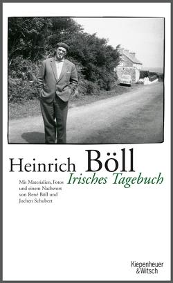 Irisches Tagebuch von Böll,  Heinrich