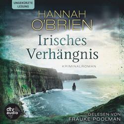 Irisches Verhängnis, Bd. 1 von O'Brien,  Hannah, Poolman,  Frauke