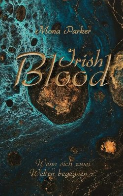 Irish Blood von Parker,  Mona