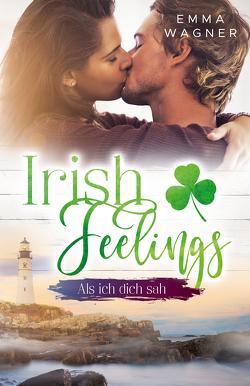 Irish feelings von Wagner,  Emma