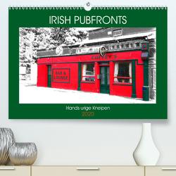 Irish Pubfronts – Irlands urige Kneipen (Premium, hochwertiger DIN A2 Wandkalender 2020, Kunstdruck in Hochglanz) von Stempel,  Christoph