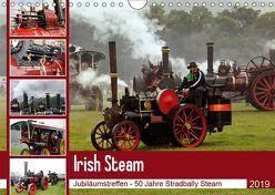 Irish Steam – 50. Dampftreffen in Stradbally (Wandkalender 2019 DIN A4 quer) von N.,  N.