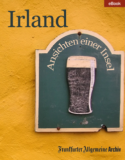 Irland von Frankfurter Allgemeine Archiv, Trötscher,  Hans Peter