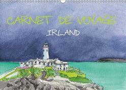 IRLAND – CARNET DE VOYAGE (Wandkalender 2018 DIN A3 quer) von Hagge,  Kerstin