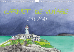 IRLAND – CARNET DE VOYAGE (Wandkalender 2021 DIN A4 quer) von Hagge,  Kerstin