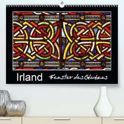 IRLAND – Fenster des Glaubens (Premium, hochwertiger DIN A2 Wandkalender 2021, Kunstdruck in Hochglanz) von BÖHME,  Ferry