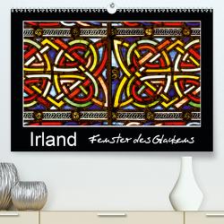 IRLAND – Fenster des Glaubens (Premium, hochwertiger DIN A2 Wandkalender 2020, Kunstdruck in Hochglanz) von BÖHME,  Ferry