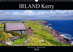 IRLAND Kerry (Wandkalender 2019 DIN A3 quer) von Mikulsky,  Michael