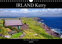 IRLAND Kerry (Wandkalender 2019 DIN A4 quer) von Mikulsky,  Michael