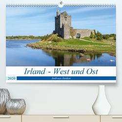 Irland – West und Ost (Premium, hochwertiger DIN A2 Wandkalender 2020, Kunstdruck in Hochglanz) von Jordan,  Andreas