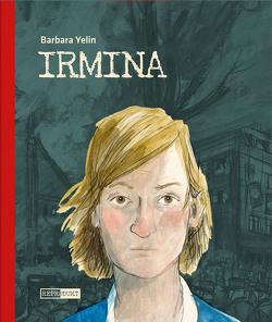 Irmina – Taschenbuch von Yelin,  Barbara