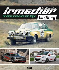Irmscher – Die Story von Dietz,  Frank Thomas
