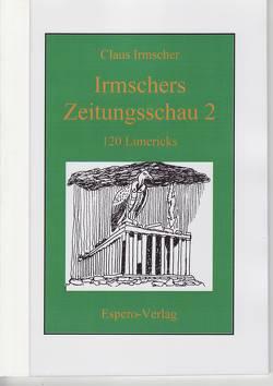 Irmscher's Zeitungsschau 2 von Irmscher,  Claus