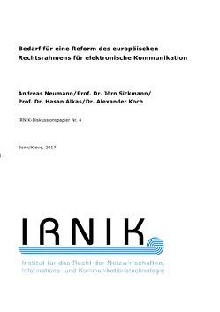 IRNIK-Diskussionspapiere / IRNIK-Diskussionspapier Nr. 4 von Alkas,  Hasan, Koch,  Alexander, Neumann,  Andreas, Sickmann,  Jörn