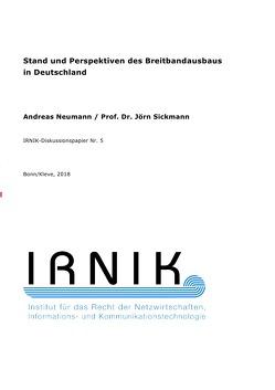 IRNIK-Diskussionspapiere / IRNIK-Diskussionspapier Nr. 5 von Neumann,  Andreas, Sickmann,  Jörn