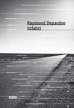 Irrfahrt von Depardon,  Raymond