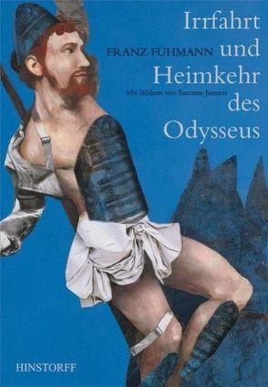 Irrfahrt und Heimkehr des Odysseus von Fühmann,  Franz