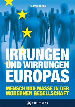 Irrungen und Wirrungen Europas von Leban,  Slavko