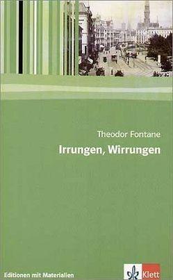 Irrungen, Wirrungen von Bengel,  Michael, Fontane,  Theodor