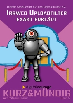 Irrweg Uploadfilter exakt erklärt von Elisabeth,  Niekrenz, Katrin,  Schwahlen, Wienold,  Isabel