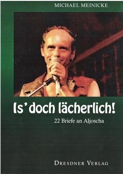 Is' doch lächerlich! von Meinicke,  Michael, Oertel,  Holger