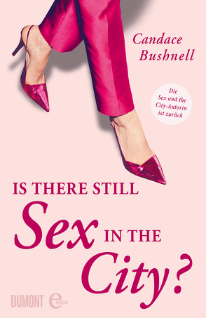 Is there still Sex in the City? von Bushnell,  Candace, Ingwersen,  Jörn