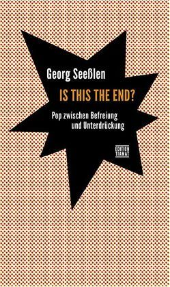 Is This the End? von Seesslen,  Georg