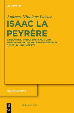 Isaac La Peyrère von Pietsch,  Andreas Nikolaus