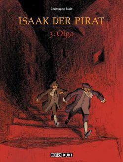 Isaak der Pirat 3 – Olga von Blain,  Christophe, Wilksen,  Kai