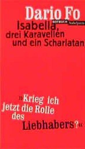 Isabella, drei Kavarellen und ein Scharlatan von Chotjewitz,  Peter O, Fo,  Dario