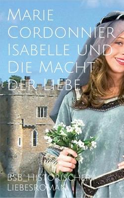 Isabelle und Die Macht der Liebe von Cordonnier,  Marie