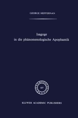 Isagoge in die phänomenologische Apophantik von Heffernan,  G.